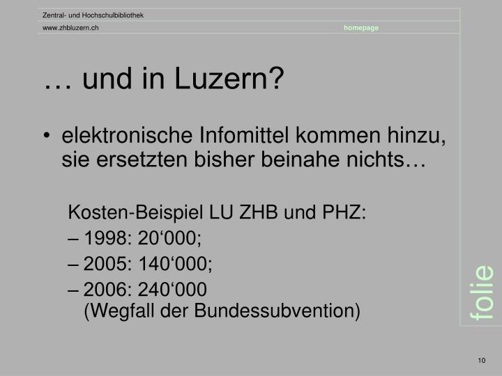 … und in Luzern?