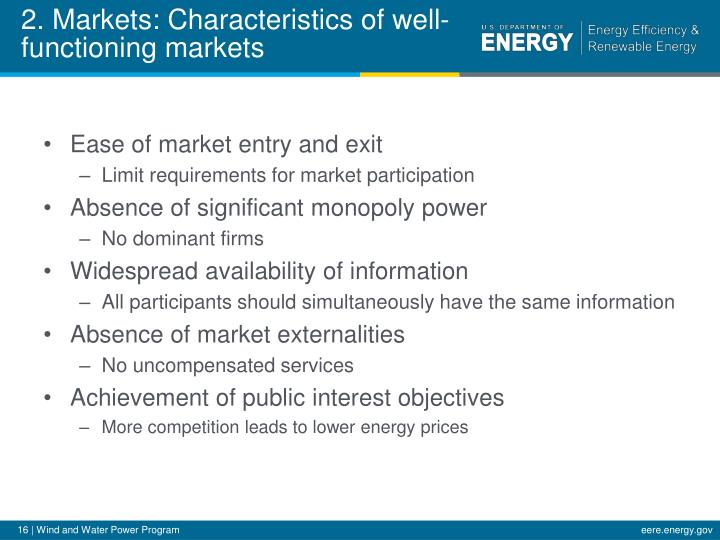 2. Markets: Characteristics of well-functioning markets