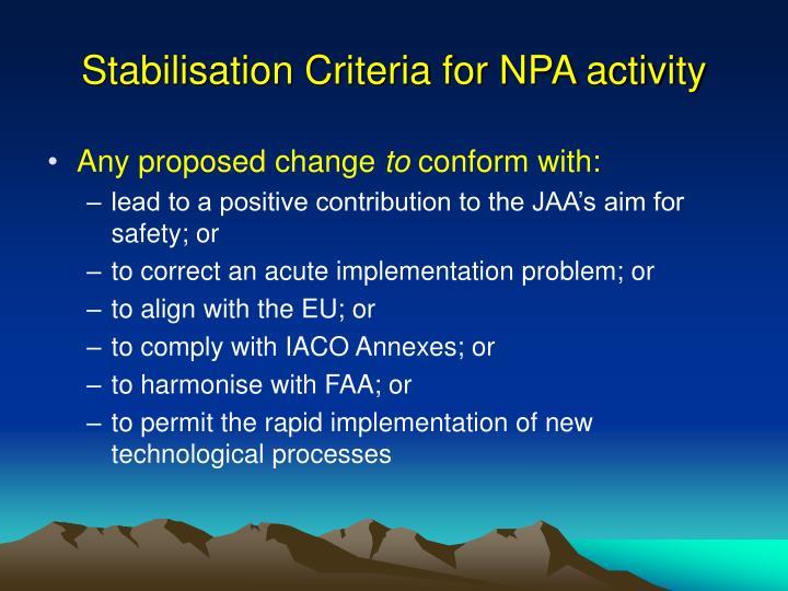 Stabilisation Criteria for NPA activity