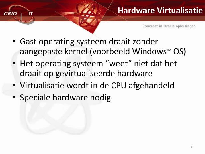 Hardware Virtualisatie