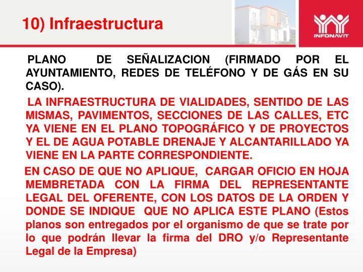 10) Infraestructura