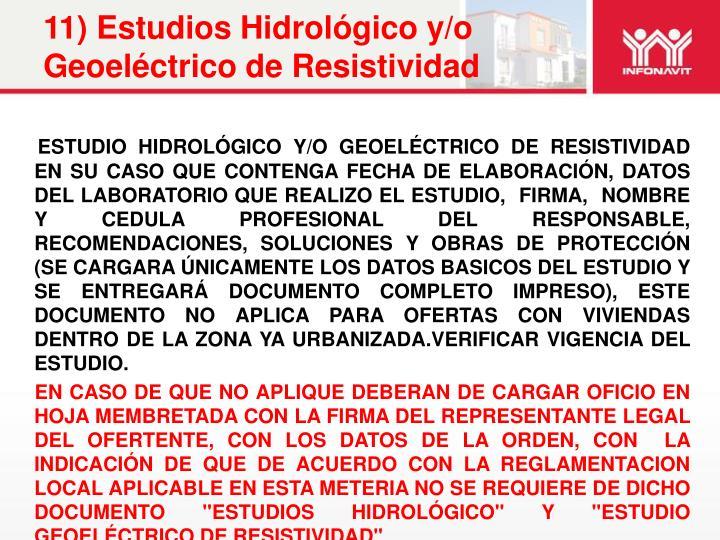 11) Estudios Hidrológico y/o Geoeléctrico de Resistividad