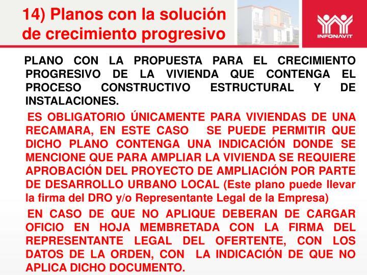 14) Planos con la solución de crecimiento progresivo