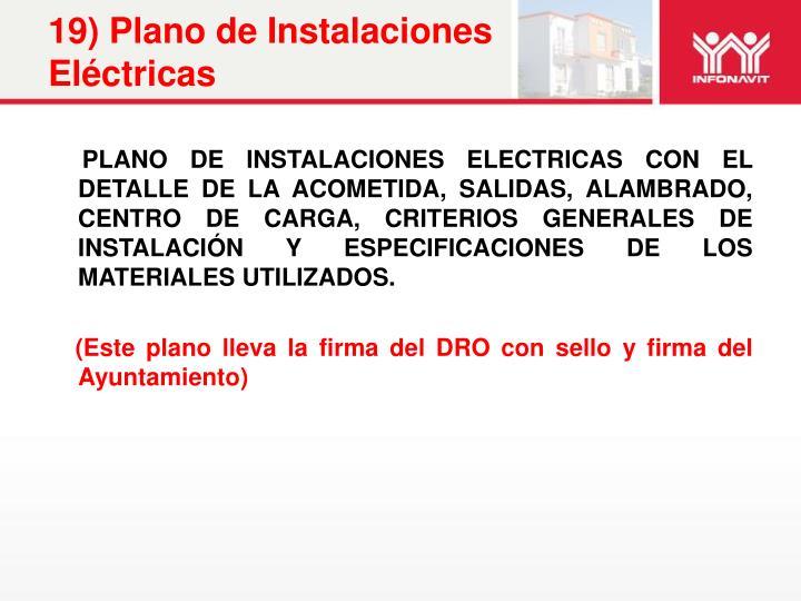 19) Plano de Instalaciones Eléctricas