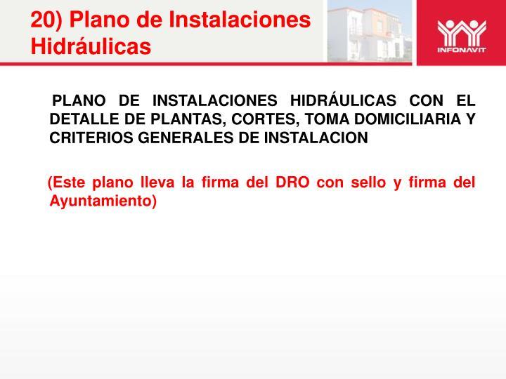 20) Plano de Instalaciones Hidráulicas