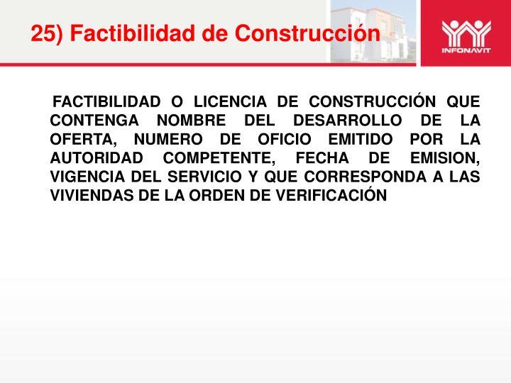 25) Factibilidad de Construcción