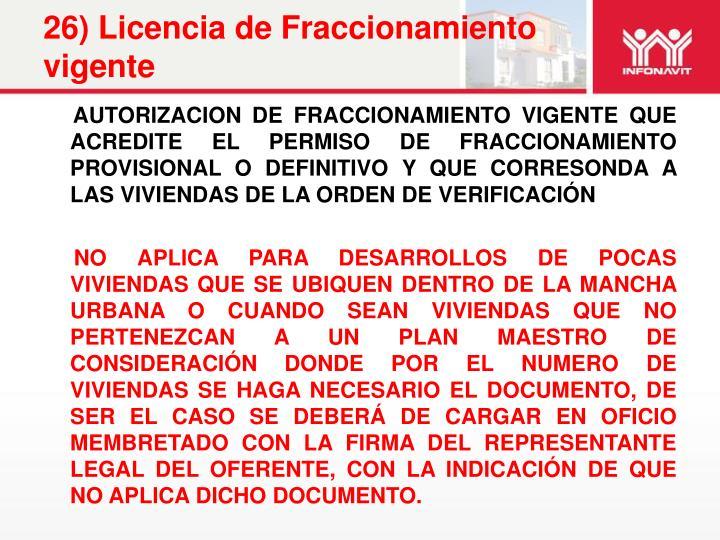 26) Licencia de Fraccionamiento vigente