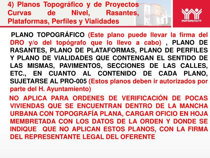 4) Planos Topográfico y de Proyectos