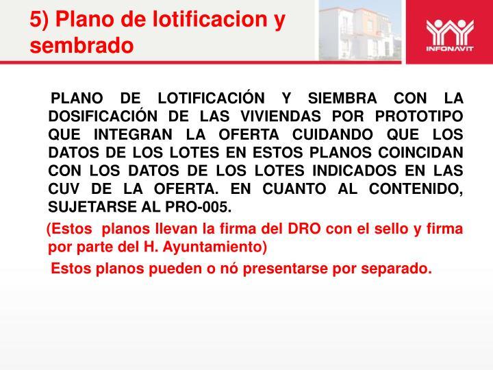 5) Plano de lotificacion y sembrado