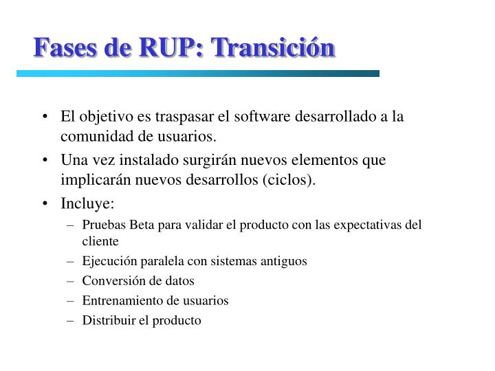 Fases de RUP: Transición