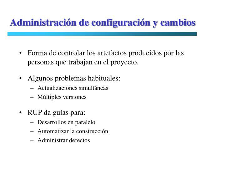 Administración de configuración y cambios
