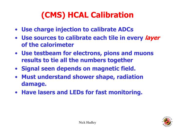 (CMS) HCAL Calibration