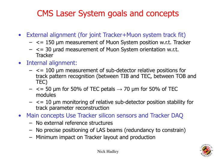 CMS Laser System goals and concepts