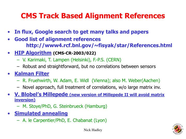 CMS Track Based Alignment References
