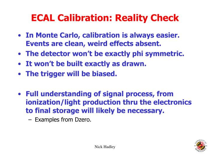 ECAL Calibration: Reality Check