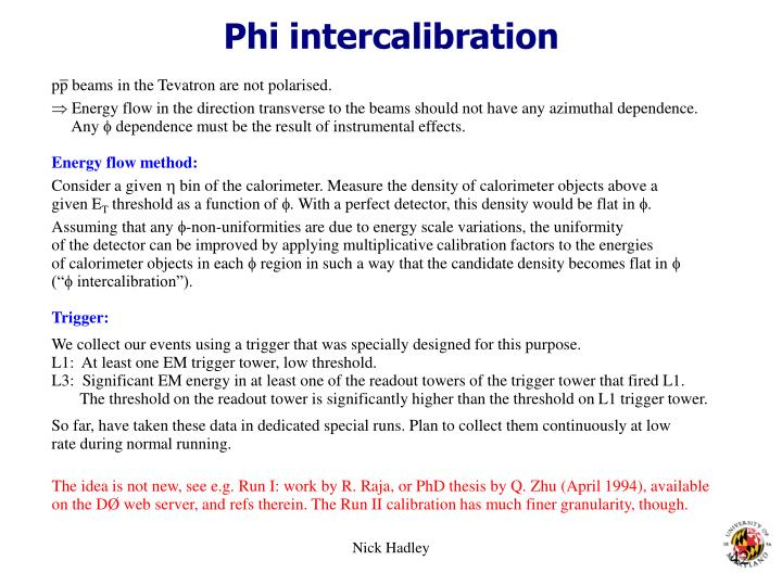 Phi intercalibration