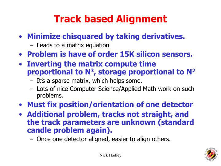 Track based Alignment