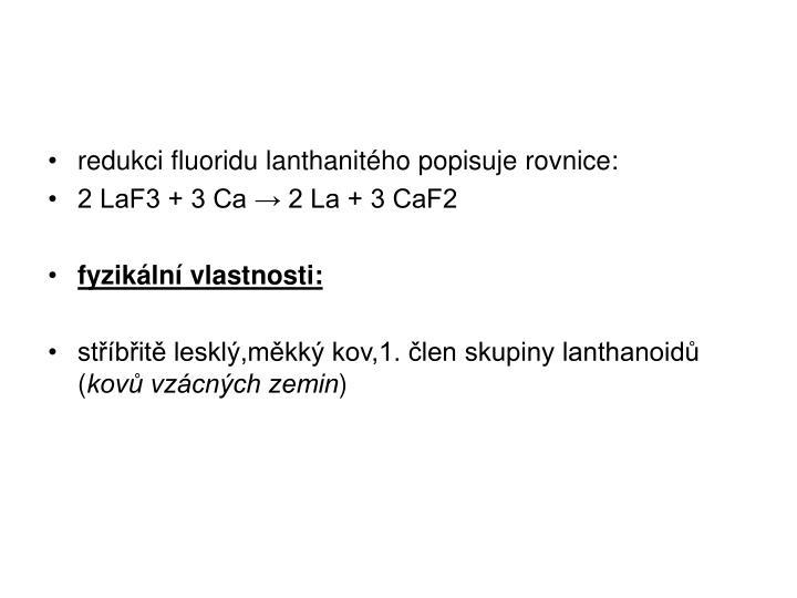 redukci fluoridu lanthanitého popisuje rovnice: