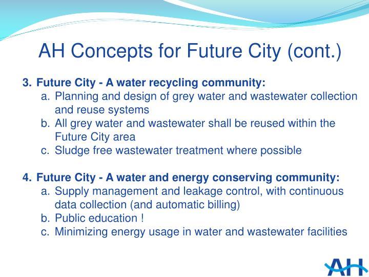 AH Concepts for Future City (cont.)