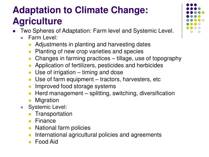 Adaptation to Climate Change: Agriculture