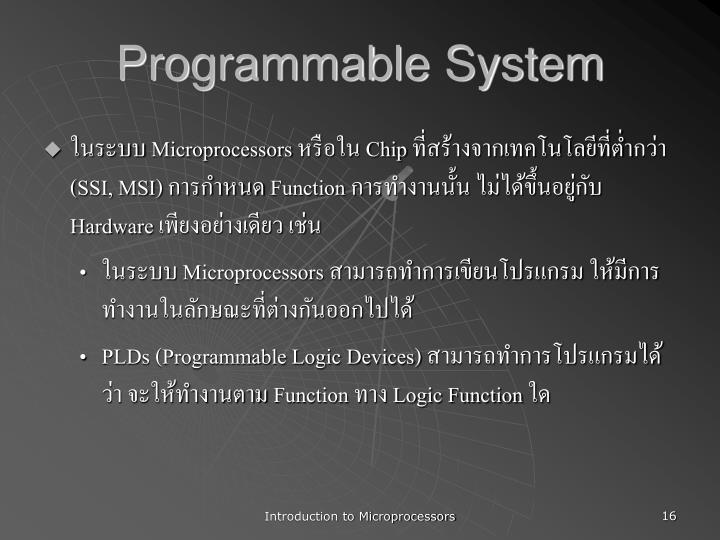 Programmable System
