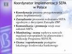 koordynator implementacji sepa w polsce
