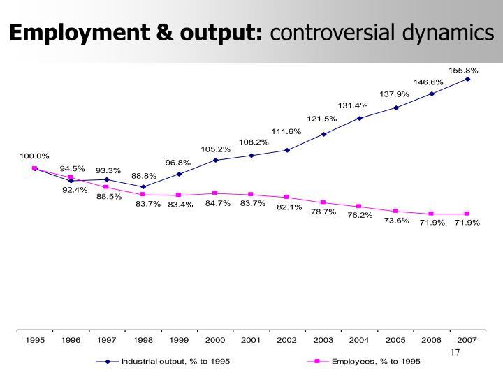 Employment & output: