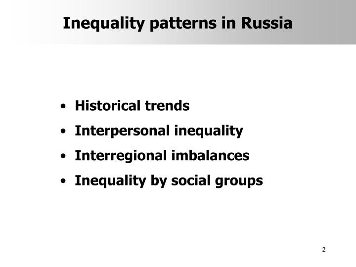Inequality patterns in russia