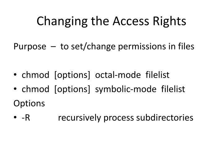 Changing the Access Rights