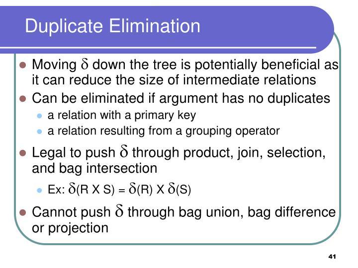 Duplicate Elimination