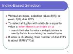 index based selection