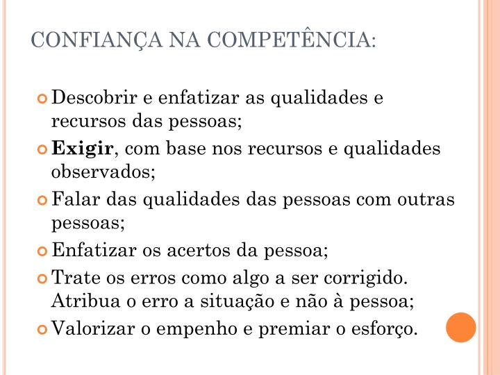 CONFIANÇA NA COMPETÊNCIA: