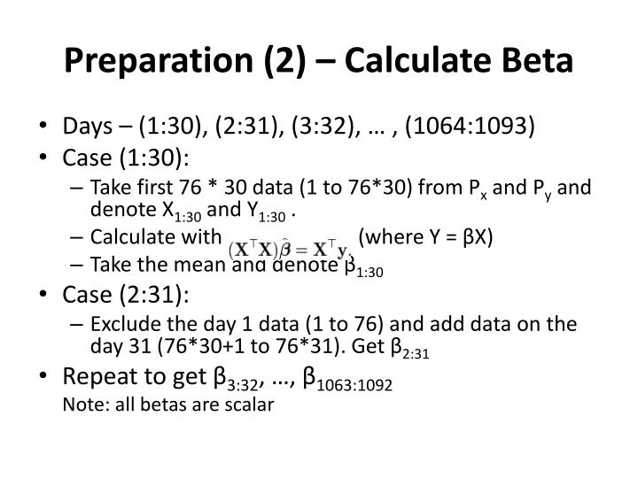 Preparation (2) – Calculate Beta
