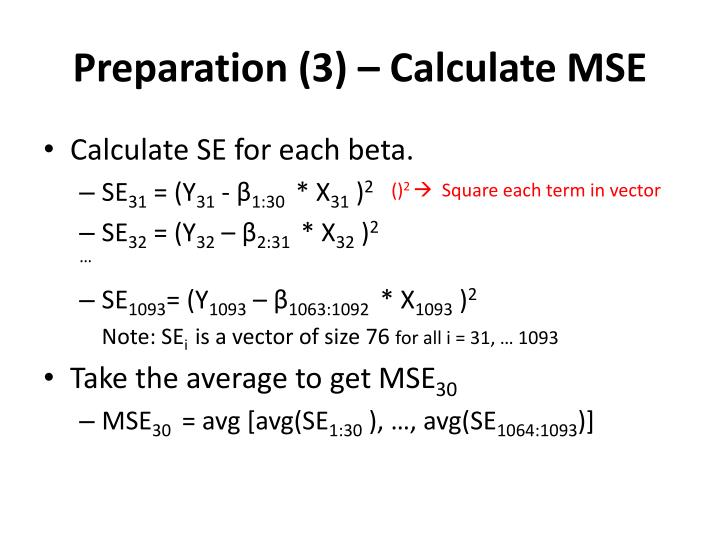 Preparation (3) – Calculate MSE