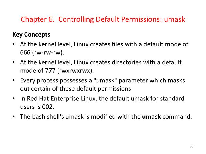 Chapter 6.  Controlling Default Permissions: umask