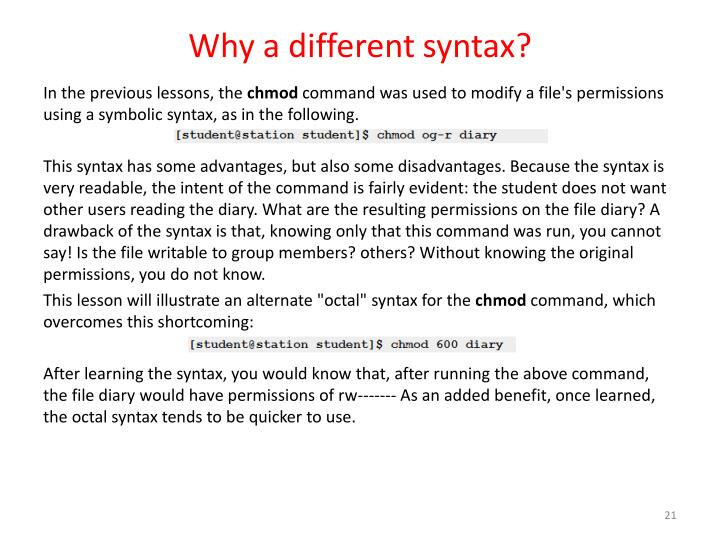 Why a different syntax?