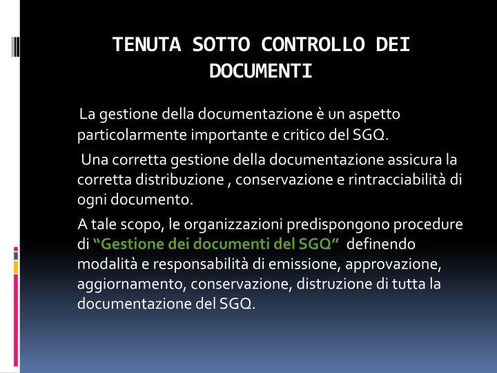 TENUTA SOTTO CONTROLLO DEI DOCUMENTI