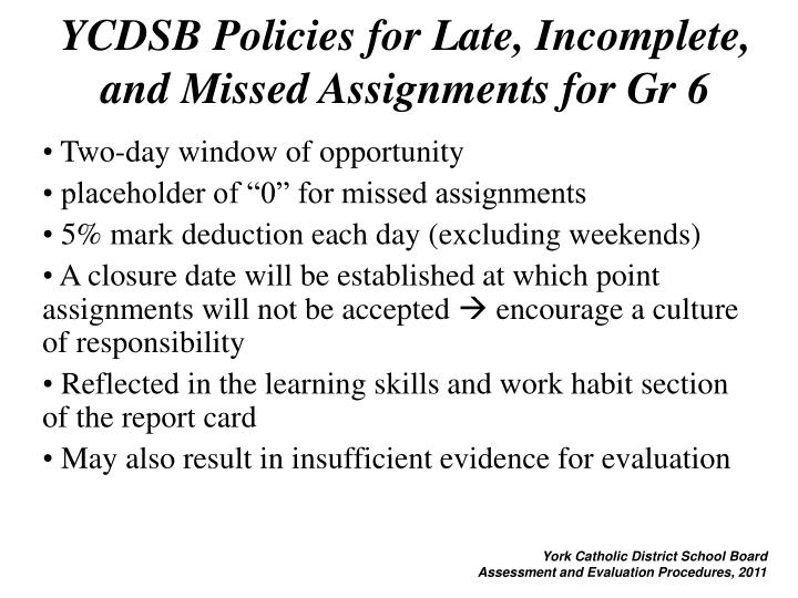 YCDSB Policies for Late, Incomplete, and Missed Assignments for Gr 6