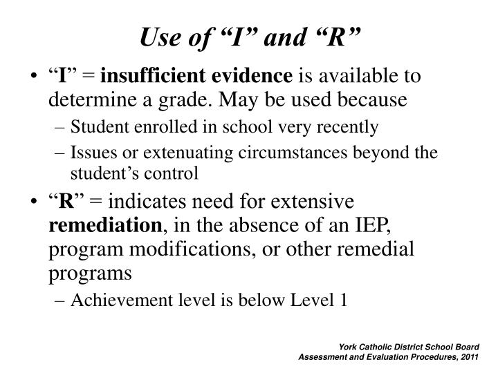 "Use of ""I"" and ""R"""