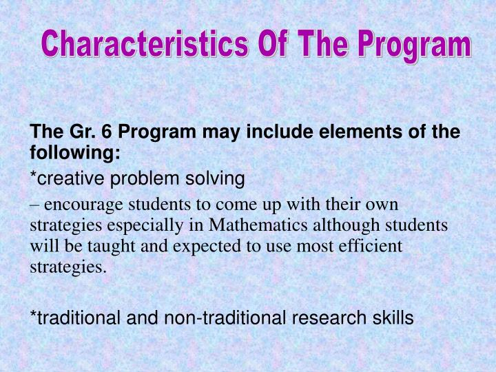 Characteristics Of The Program