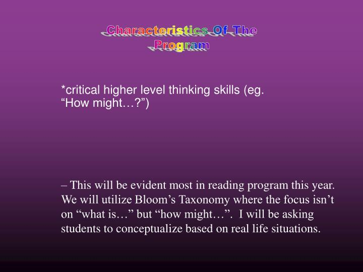 "*critical higher level thinking skills (eg. ""How might…?"")"