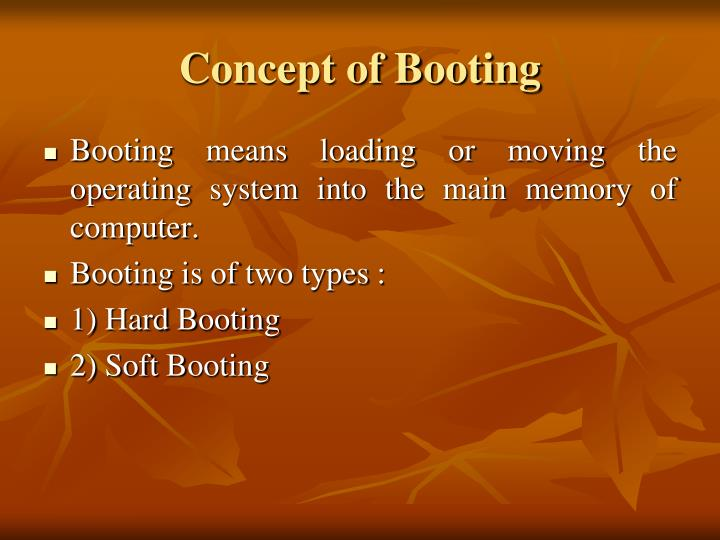 Concept of Booting