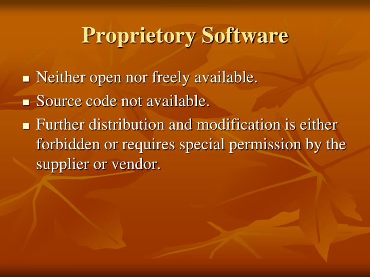 Proprietory Software