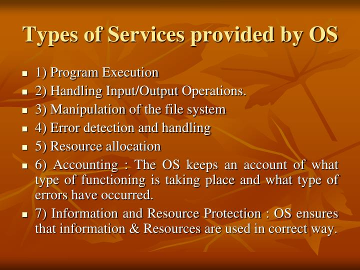 Types of Services provided by OS