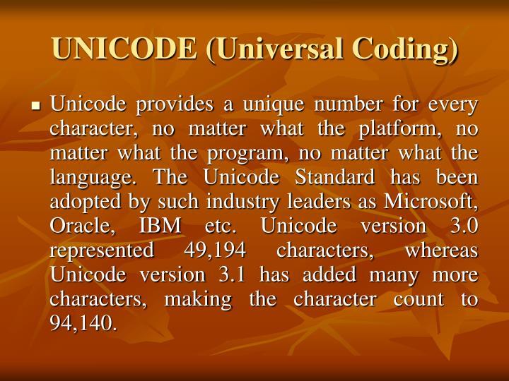 UNICODE (Universal Coding)