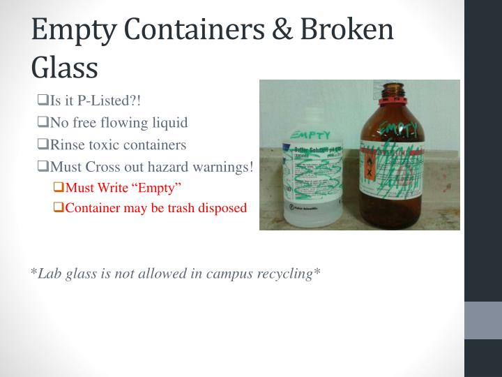 Empty Containers & Broken Glass