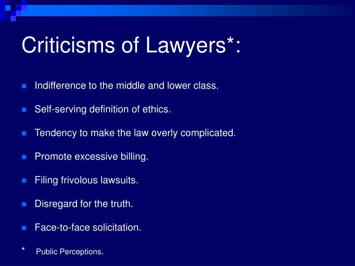Criticisms of Lawyers*:
