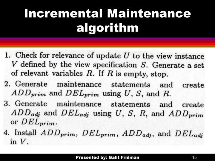 Incremental Maintenance algorithm