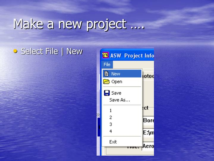 Make a new project ….