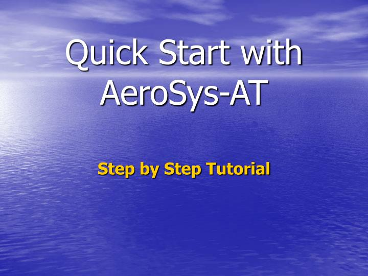 Quick start with aerosys at